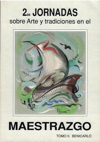 Book Cover: J003 2ª Jornadas sobre Arte y Tradiciones en el Maestrazgo Tomo 2