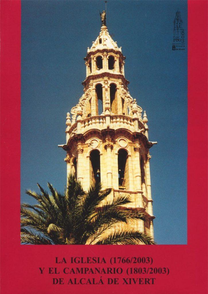 Book Cover: M009 La Iglesia (1766/2003) y el Campanario (1803/2003)  de Alcalá de Xivert