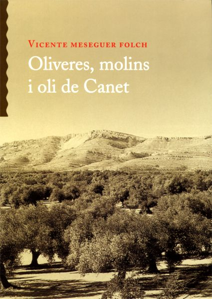 Book Cover: M010 Oliveres, molins i oli de Canet