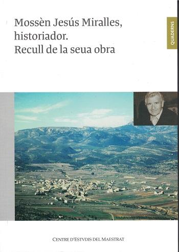 Book Cover: C010 Mossèn Jesús Miralles, historiador. Recull de la seua obra