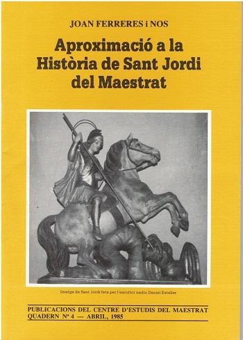 Book Cover: C004 Aproximaciò a la història de Sant Jordi del Maestrat