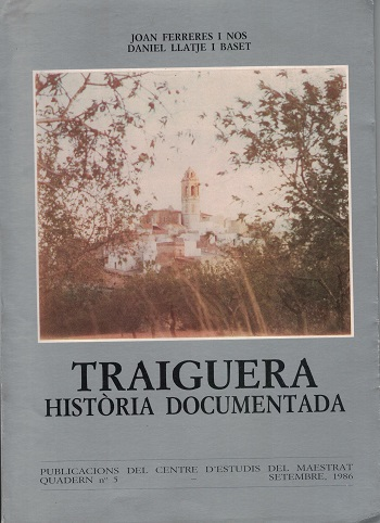 Book Cover: C005 Traiguera Història documentada