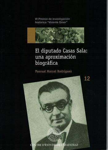 Book Cover: H012 El diputado Casas Sala: una aproximación biográfica