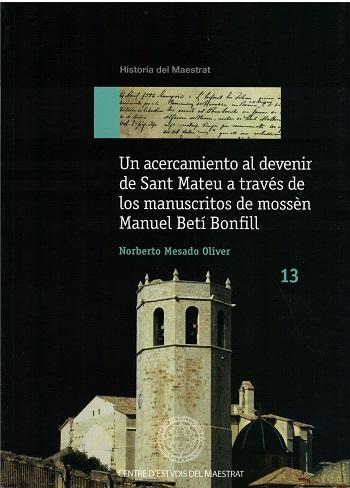 Book Cover: H013 Un acercamiento al devenir de Sant Mateu a través de los manuscritos de Mossèn Manuel Betí Bonfill