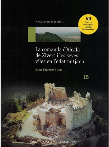 Book Cover: H015 La comanda D'Alcalà de Xiverta i les seves viles en l'edat mitjana