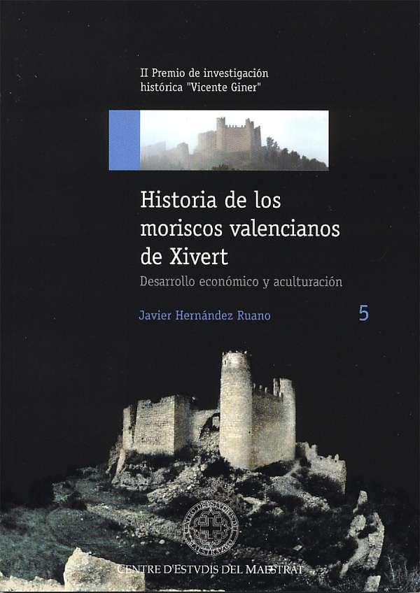 Book Cover: H005 Historia de los moriscos valencianos de Xivert