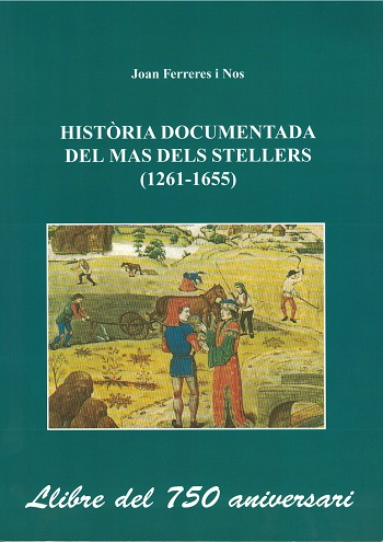 Book Cover: M015 Història documentada del Mas dels Stellers (1261-1655)