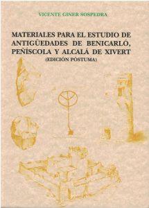 Book Cover: M005 Materiales para el estudios de antigüedades de Benicarló, Peñíscola y Alcalá de Xivert.